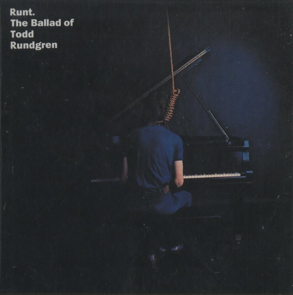 RUNT. THE BALLAD OF TODD RUNDGREN TODD RUNDGREN 画像