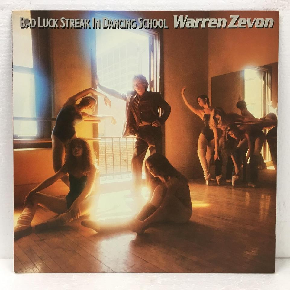 BAD LUCK STREAK IN DANCE SCHOOL/WARREN ZEVON WARREN ZEVON 画像