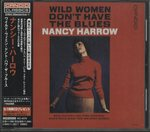 WILD WOMEN DON'T HAVE THE BLUES/NANCY HARROW
