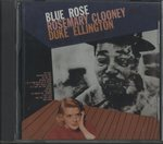 BLUE ROSE/ROSEMARY CLOONEY & DUKE ELLINGTON