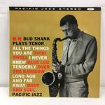 BUD SHANK PLAYS TENOR