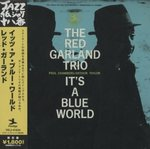 IT'S A BLUE WORLD/RED GARLAND