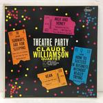 THEATRE PARTY/CLAUDE WILLIAMSON