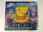 TOP HAT CROWN & THE CLAPMASTER'S SON/THE BAND HEATHENS