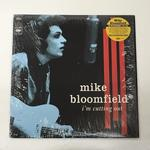 I'M CUTTING OUT/MIKE BLOOMFIELD