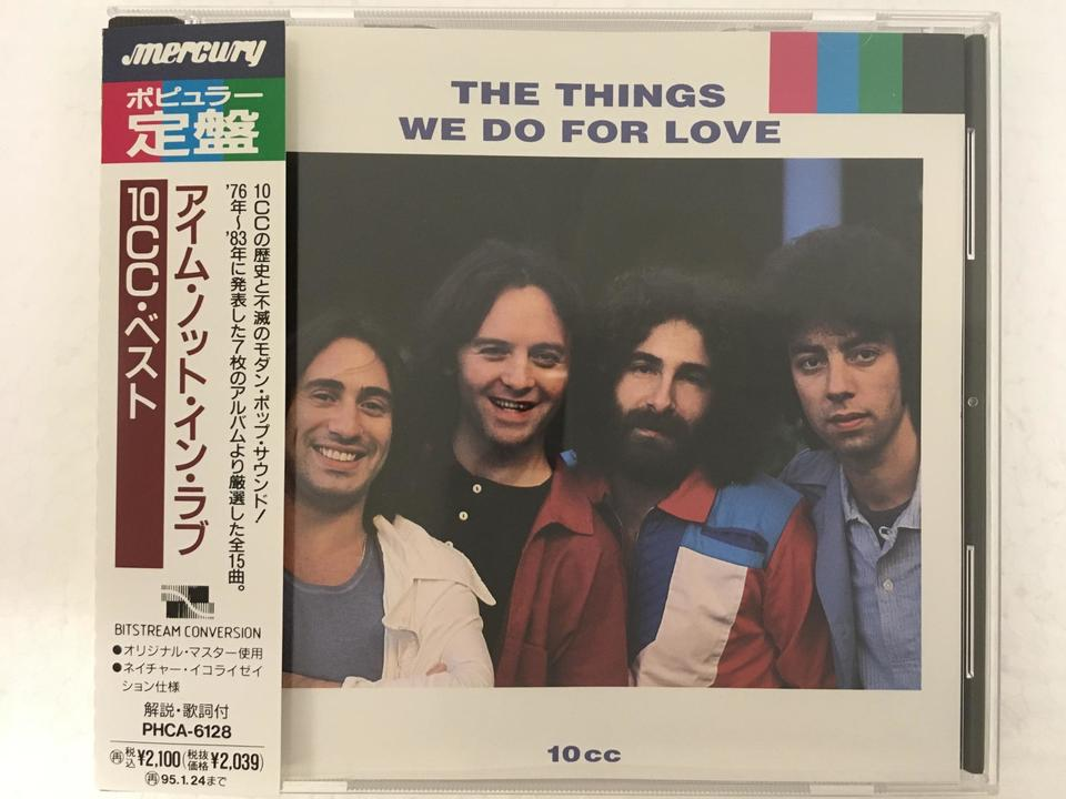 THE THINGS WE DO FOR LOVE/10CC 10CC 画像