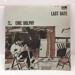 LAST DATE/ERIC DOLPHY