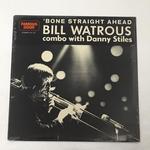 BONE STRAIGHT AHEAD/BILL WATROUS