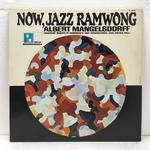 NOW, JAZZ RAMWONG/ALBERT MANGELSDORFF