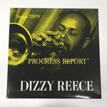 PROGRESS REPORT/DIZZY REECE