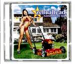 PLAYMATE OF THE YEAR/ZEBRAHEAD
