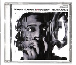 BLACK RADIO/ROBERT GLASPER EXPERIMENT
