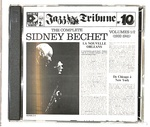 JAZZ TRIBUNE NO.10 THE COMPLETE SIDNEY BECHET VOL 1/2