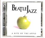 A BITE OF THE APPLE/BEATLE JAZZ