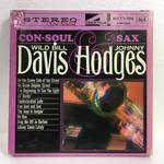 CON-SOUL AND SAX/WILD BILL DAVIS AND JOHNNY HODGES