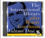 PLAY BENNY GOODMAN VOLUME ONE/THE INTERNATIONAL ALLSTARS