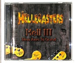 HELL III - NEW AXES TO GRIND/THE HELLECASTERS