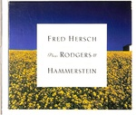 FRED HERSCH PLAYS RODGERS HMMERSTEIN