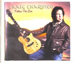 FOLLOW THE SUN /CRAIG CHAQUICO