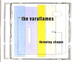 THROWING SHAPES/THE VARAFLAMES