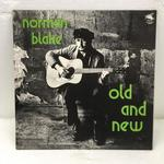 OLD AND NEW/NORMAN BLAKE