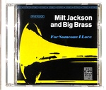FOR SOMEONE I LOVE/MILT JACKSON