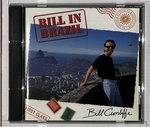 BILL IN BRAZIL/BILL CUNLIFFE