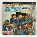 NEWPORT 1958/THE INTERNATIONAL YOUTH BAND