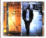 SWEET POTATO PIE/THE ROBERT CRAY BAND