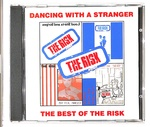 DANCING WITH A STRANGER/THE RISK