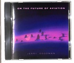 ON THE FUTURE OF AVIATION/JERRY GOODMAN