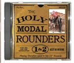 THE HOLLY MODAL ROUNDERS 1&2