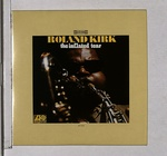 THE INFLATED TEAR/ROLAND KIRK