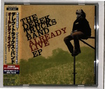 ALREADY LIVE EP/THE DEREK TRUCKS BAND