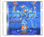 CEREMONY REMIXES & RARITIES/SANTANA