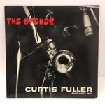 THE OPENER/CURTIS FULLER