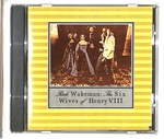 THE SIX WIVES OF HENRY VII/RICK WAKEMAN