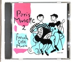 FRENCH CAFE MUSIC PARIS MUSETTE 2/DANIEL COLIN