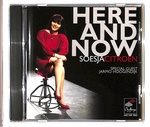 HERE AND NOW/SOESJA CITROEN