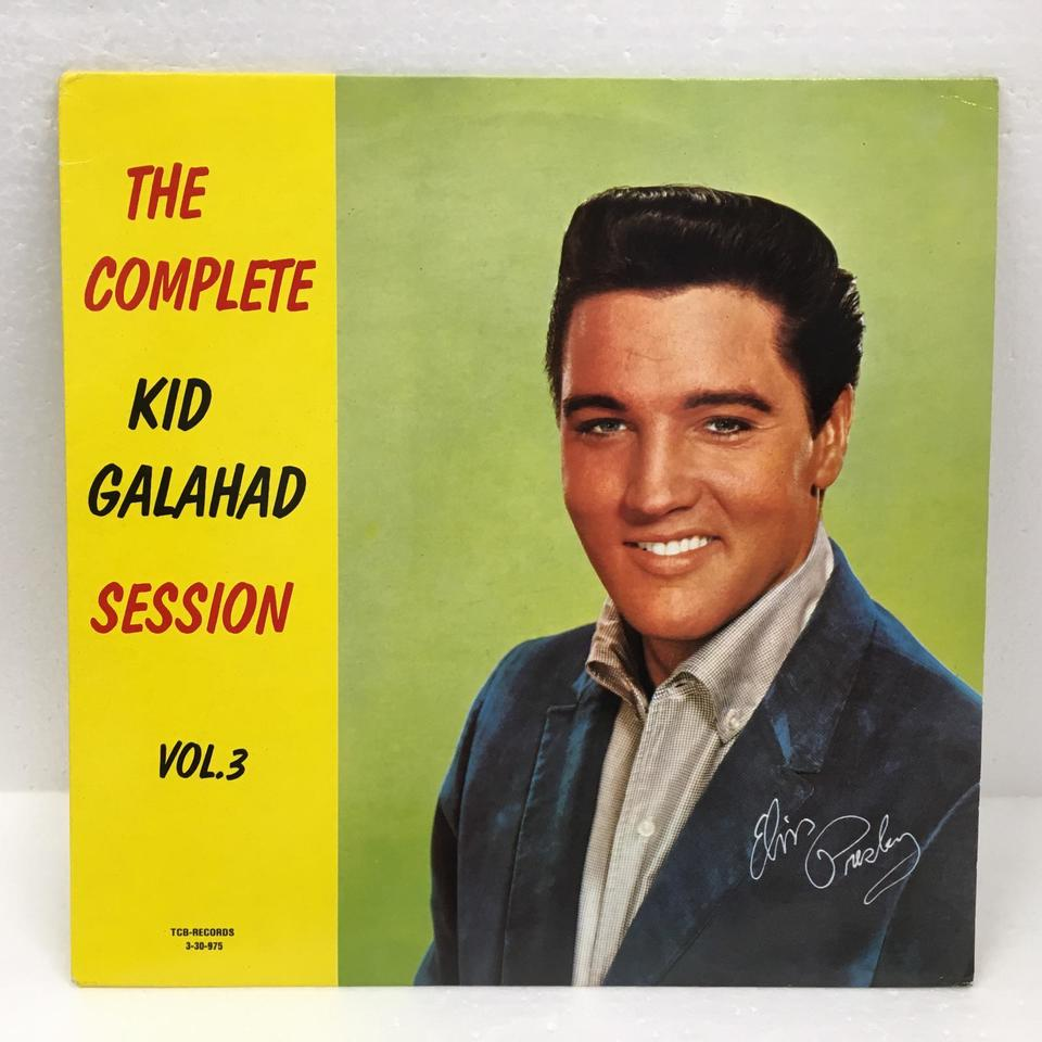THE COMPLETE KID GALAHAD SESSIONS VOL.3/ELVIS PRESLEY ELVIS PRESLEY 画像