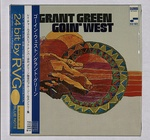 GOIN' WEST/GRANT GREEN