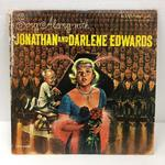 SING ALONG WITH/JONATHAN AND DARLENE EDWARDS