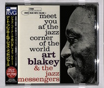 MEET YOU AT THE JAZZ CORNER OF THE WORLD VOL.1/ART BLAKEY&JAZZ MESSENGERS