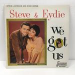 WE GOT US/STEVE LAWRENCE AND EYDIE GORME