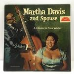 A TRIBUTE TO FATS WALLER/MARTHA DAVIS AND SPOUSE