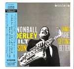 THINGS ARE GETTING BETTER/CANNONBALL ADDERLEY