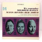 WE REMEMBER MILDRED BAILEY/MAVIS RIVERS