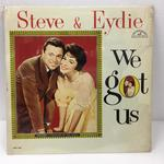 WE GOT US/STEVE & EYDIE