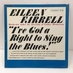 I'VE GOT A RIGHT TO SING THE BLUES!/EILEEN FARRELL