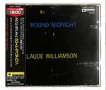 'ROUND MIDNIGHT/CLAUDE WILLIAMSON